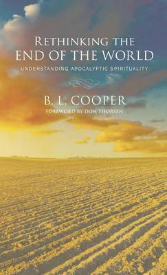 Rethinking the End of the World