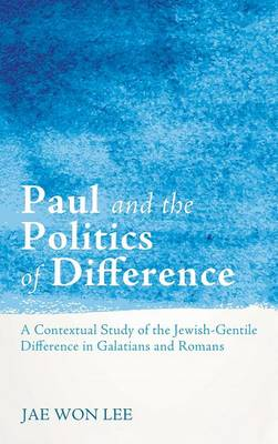 Paul and the Politics of Difference
