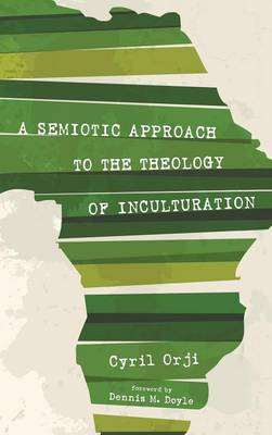 A Semiotic Approach to the Theology of Inculturation