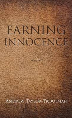 Earning Innocence