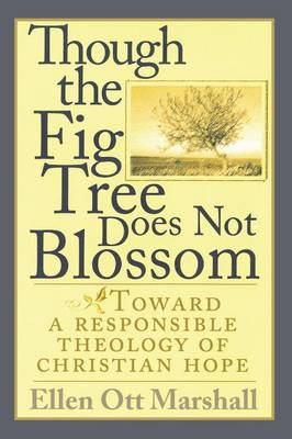 Though the Fig Tree Does Not Blossom