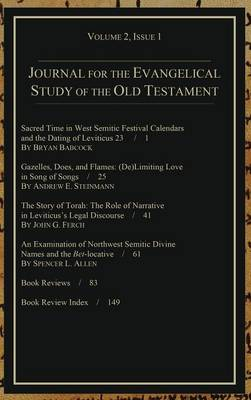 Journal for the Evangelical Study of the Old Testament, 2.1