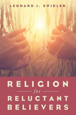 Religion for Reluctant Believers