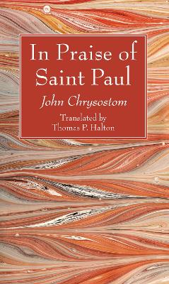 In Praise of Saint Paul