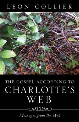 The Gospel According to Charlotte's Web
