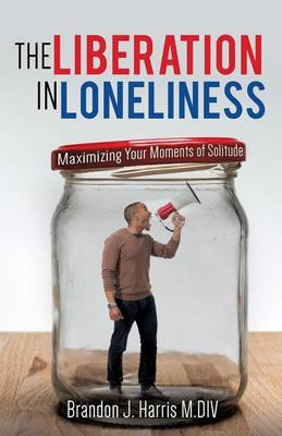 The Liberation in Loneliness