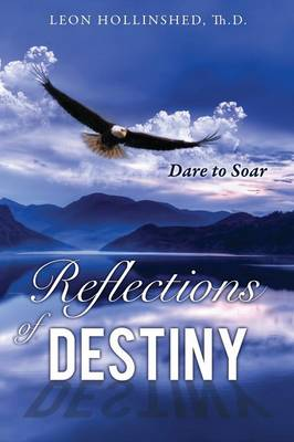 Reflections of Destiny