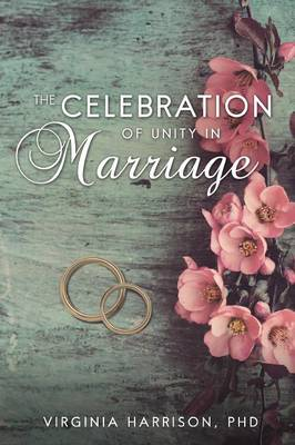 The Celebration of Unity in Marriage