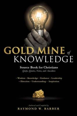 Gold Mine of Knowledge