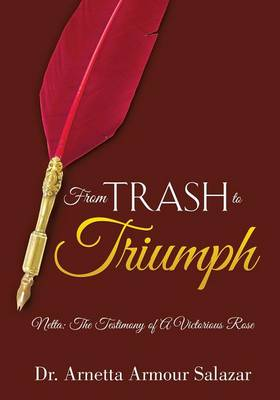 From Trash to Triumph
