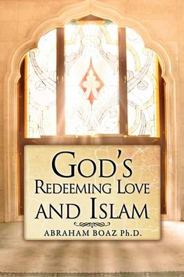 God's Redeeming Love and Islam