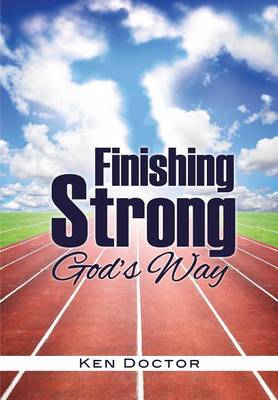 Finishing Strong God's Way