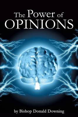 The Power of Opinions