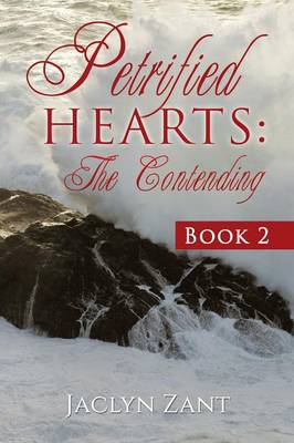 Petrified Hearts: The Contending