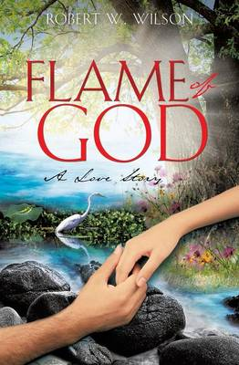 Flame of God; Song of Solomon