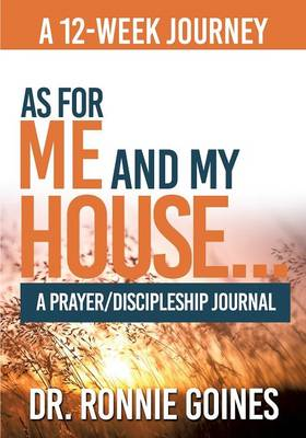 As for Me & My House... a Prayer and Discipleship Journal