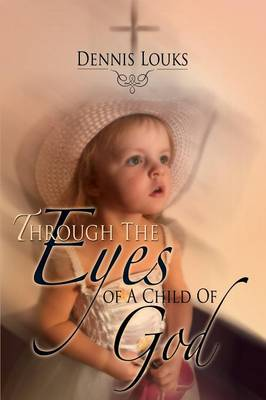 Through the Eyes of a Child of God