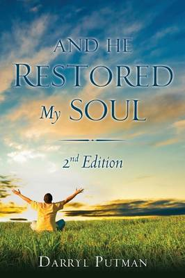 And He Restored My Soul 2nd Edition