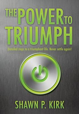 The Power to Triumph