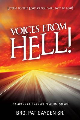 Voices from Hell!