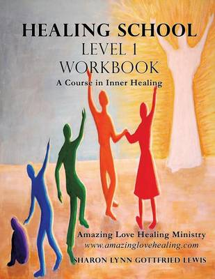 Healing School Level 1 Workbook