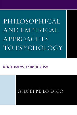 Philosophical and Empirical Approaches to Psychology: Mentalism vs. Antimentalism