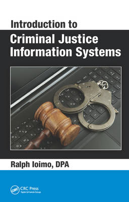 Introduction to Criminal Justice Information Systems