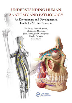 Understanding Human Anatomy and Pathology: An Evolutionary and Developmental Guide for Medical Students