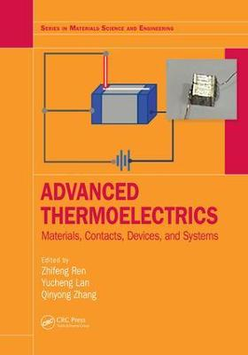 Advanced Thermoelectrics: Materials, Contacts, Devices, and Systems