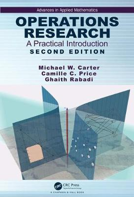 Operations Research: A Practical Introduction, Second Edition