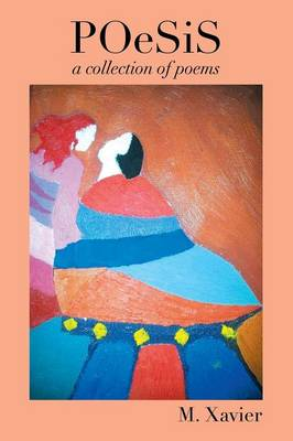 Poesis: A Collection of Poems