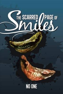 The Scarred Page of Smiles