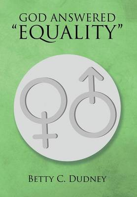 God Answered Equality