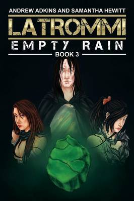 Latrommi: Empty Rain: Book 3