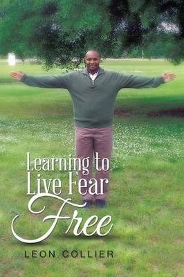 Learning to Live Fear Free