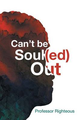 Can't Be Soul(ed) Out