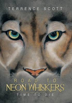 Road to Neon Whiskers: Time to Die