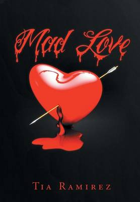 Mad Love: A Short Story
