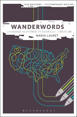 Wanderwords: Language Migration in American Literature