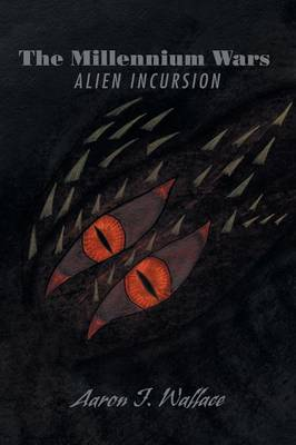 The Millennium Wars Alien Incursion