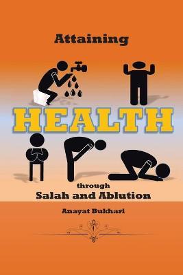 Attaining Health Through Salah & Ablution