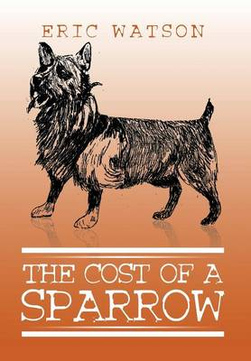 The Cost of a Sparrow