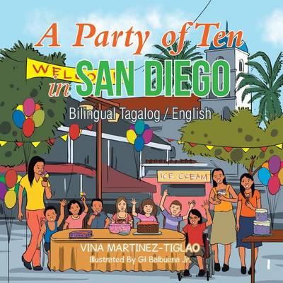 A Party of Ten in San Diego: Bilingual Tagalog / English