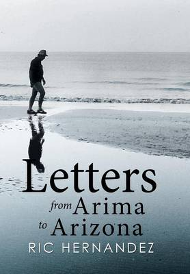 Letters from Arima to Arizona