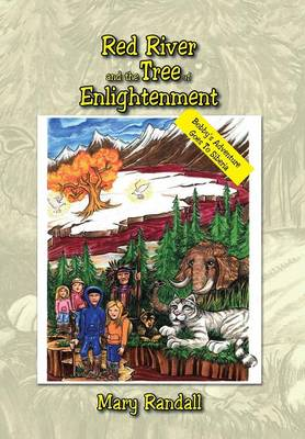 Red River and the Tree of Enlightenment: Bobby's Adventure Goes to Siberia