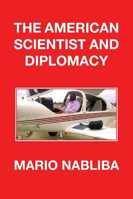 The American Scientist and Diplomacy