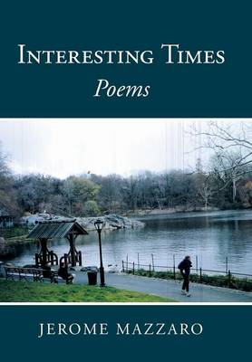 Interesting Times: Poems