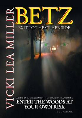 Betz: Exit to the Other Side