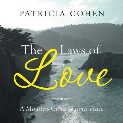 The Laws of Love: A Ministers Guide to Inner Peace