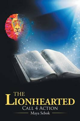 The Lionhearted: Call 4 Action